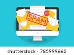 spamming mailbox concept  a lot ... | Shutterstock .eps vector #785999662