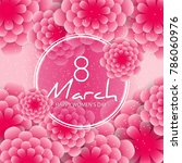 happy women's day greeting card.... | Shutterstock .eps vector #786060976