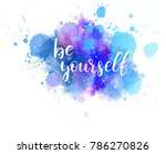 be yourself hand lettering... | Shutterstock .eps vector #786270826