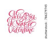 feliz dia de san valentine...   Shutterstock .eps vector #786279745