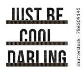 fashion slogan graphic for t... | Shutterstock . vector #786309145