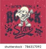 born to be a rock star  vector... | Shutterstock .eps vector #786317092