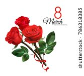 Stock vector  march women s day greeting card template realistic red roses isolated on white background 786318385