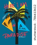 miami here i am in paradise t... | Shutterstock .eps vector #786613612