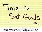 time to set goals  | Shutterstock . vector #786763852