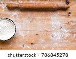 countertop flour  top view | Shutterstock . vector #786845278