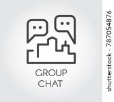 group chat outline icon.... | Shutterstock .eps vector #787054876