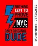 new york original dude t shirt... | Shutterstock .eps vector #787262692