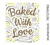 food poster print lettering.... | Shutterstock .eps vector #787275982