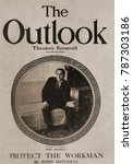 Small photo of THE OUTLOOK, November 13, 1909, notes Theodore Roosevelt, Associate Editor on the Masthead. The illustration shows United Mine Workers leader, John Mitchell, author of the Protect the Workman