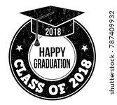 class of 2018 grunge rubber... | Shutterstock .eps vector #787409932