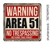 Warning Area 51 Vintage Rusty...