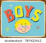 vintage metal sign   boys  ... | Shutterstock .eps vector #787422412