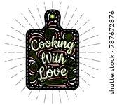food poster print lettering.... | Shutterstock .eps vector #787672876