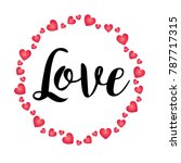 hand written love with...   Shutterstock .eps vector #787717315