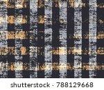 abstract grunge vector...   Shutterstock .eps vector #788129668