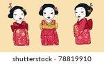 three cartoons geisha wearing... | Shutterstock . vector #78819910