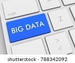 big data keyboard 3d...   Shutterstock . vector #788342092