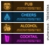 alcohol neon light banner... | Shutterstock .eps vector #788365066
