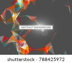 abstract mesh background with... | Shutterstock .eps vector #788425972