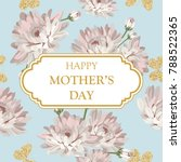 happy mothers day. shabby chic...   Shutterstock .eps vector #788522365