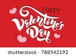 happy valentines day typography ...   Shutterstock .eps vector #788542192