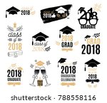 graduation class of 2018 labels ... | Shutterstock .eps vector #788558116