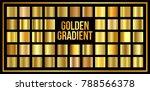 set of golden gradient... | Shutterstock .eps vector #788566378