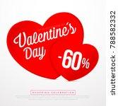 valentine day sales  special... | Shutterstock .eps vector #788582332