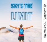 sky's the limit motivation text ... | Shutterstock . vector #788609452