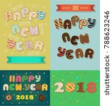 happy new year 2018. four retro ... | Shutterstock . vector #788623246