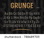 grunge font. rough stamp... | Shutterstock .eps vector #788689705