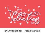happy valentines day typography ...   Shutterstock .eps vector #788698486