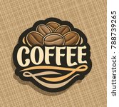vector logo for coffee  cut... | Shutterstock .eps vector #788739265