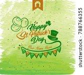 happy saint patrick s day.... | Shutterstock .eps vector #788766355