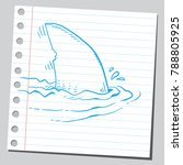 drawing of shark fin | Shutterstock .eps vector #788805925