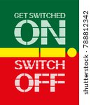 get switched on switch off a... | Shutterstock .eps vector #788812342