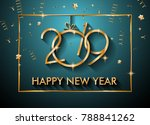 2019 happy new year background... | Shutterstock .eps vector #788841262