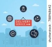 delivery and shipping vector.... | Shutterstock .eps vector #788968642