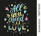 all you need is love.... | Shutterstock .eps vector #788976565