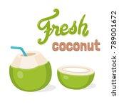 fresh coconut water drink ... | Shutterstock .eps vector #789001672