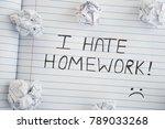 i hate homework. phrase i hate... | Shutterstock . vector #789033268