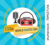 world radio day on february 13... | Shutterstock .eps vector #789037156