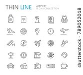 collection of airport thin line ... | Shutterstock .eps vector #789052018