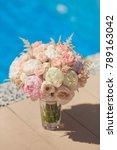 wedding bouquet for the bride...   Shutterstock . vector #789163042