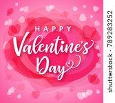valentines day lettering...   Shutterstock .eps vector #789283252