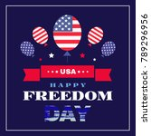 national freedom day. freedom... | Shutterstock .eps vector #789296956