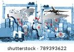 transportation  import export... | Shutterstock . vector #789393622