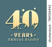 40 years anniversary vector... | Shutterstock .eps vector #789556942