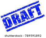draft grunge rubber stamp on... | Shutterstock . vector #789591892